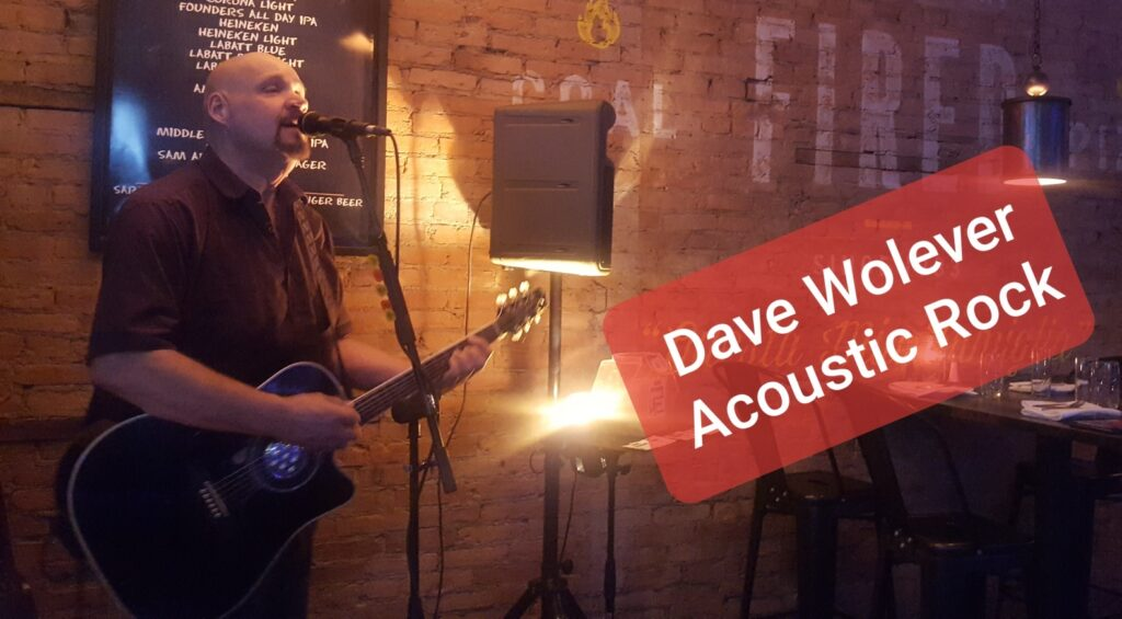 Dave Wolever Acoustic Rock March 17, 2020